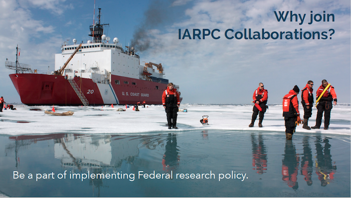 IARPC Collaboration Teams provide an opportunity for members of the Arctic research community to participate in implementation of federal research policy. Image courtesy of IARPC Collaborations.