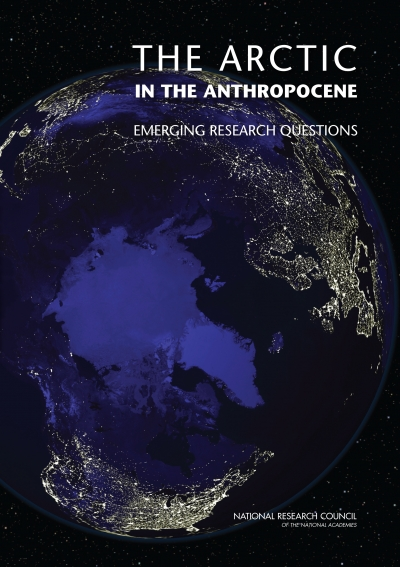 The Arctic in the Anthropocene: Emerging Research Questions