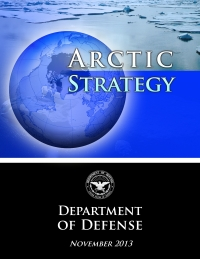 Department of Defense 2013 Arctic Strategy