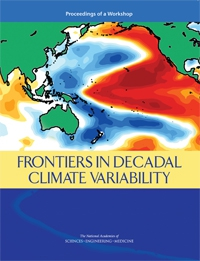 Frontiers in Decadal Variability: Proceedings of a Workshop