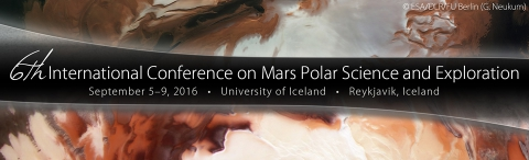 6th International Conference on Mars Polar Science and Exploration