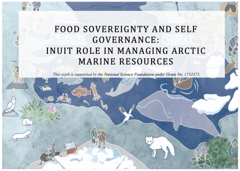 Food Sovereignty and Self Governance: Inuit Role in Managing Arctic Marine Resources