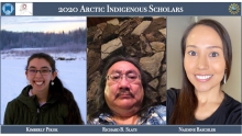 Arctic Indigenous Scholars Program Selects Three Scholars for 2020