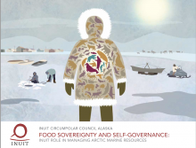 Figure 1. Front cover image of the 2020 Inuit Circumpolar Council Alaska facilitated report: Food Sovereignty and Self-Governance: Inuit Role in Managing Marine Resources. Image courtesy of the Inuit Circumpolar Council Alaska.
