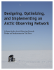 Designing, Optimizing, and Implementing an Arctic Observing Network