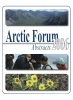 Arctic Forum Abstracts 2006