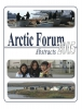 Arctic Forum Abstracts 2005