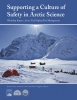 Supporting a Culture of Safety in Arctic Science