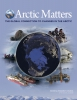 Arctic Matters: The Global Connection to Changes in the Arctic